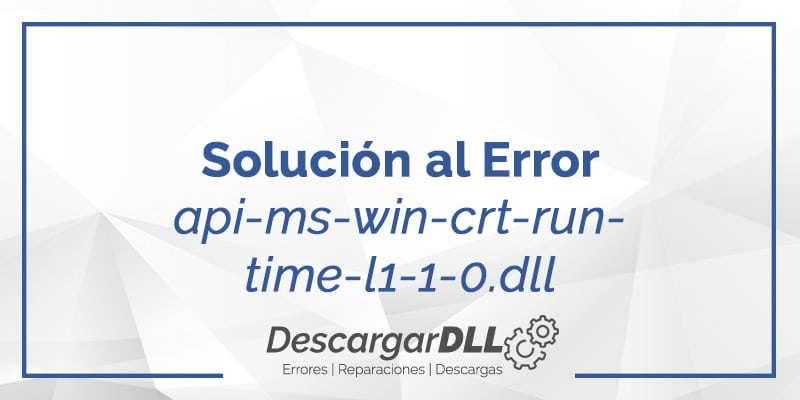 como descargar api-ms-win-crt-runtime-l1-1-0.dll